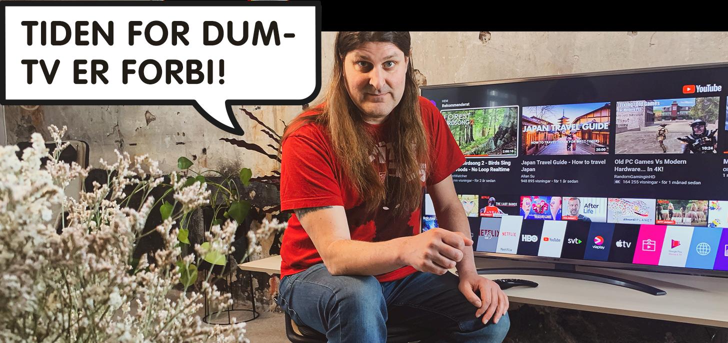 Tiden for dum-TV er forbi!