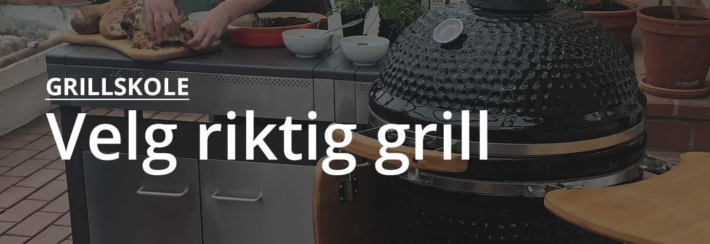 Grillskole - velg rett grill